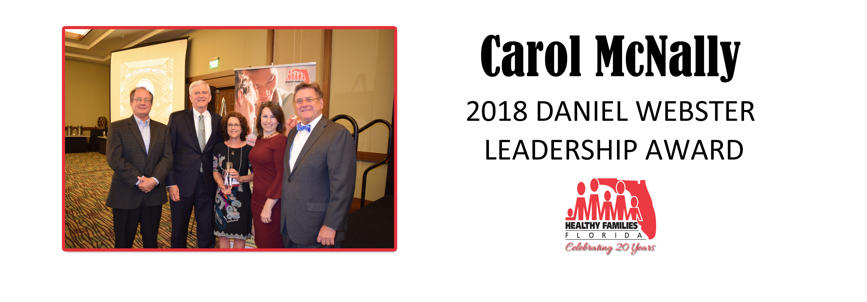 Carol McNally Accepts the 2017 Daniel Webster Leadership Award