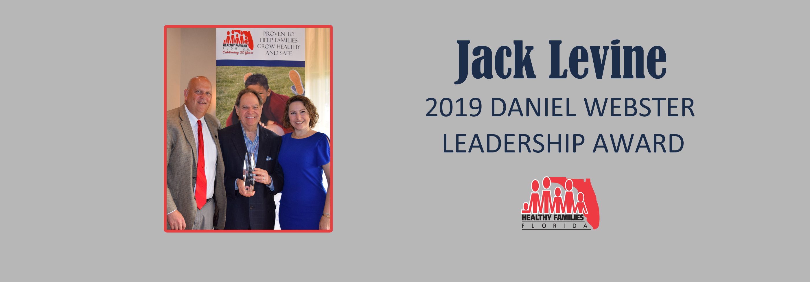Jack Levine Accepts the 2017 Daniel Webster Leadership Award
